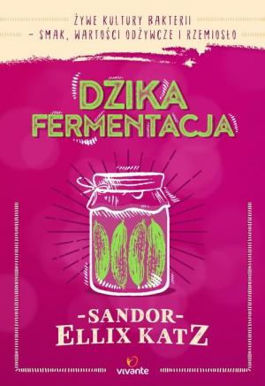 dzika fermentacja recenzja