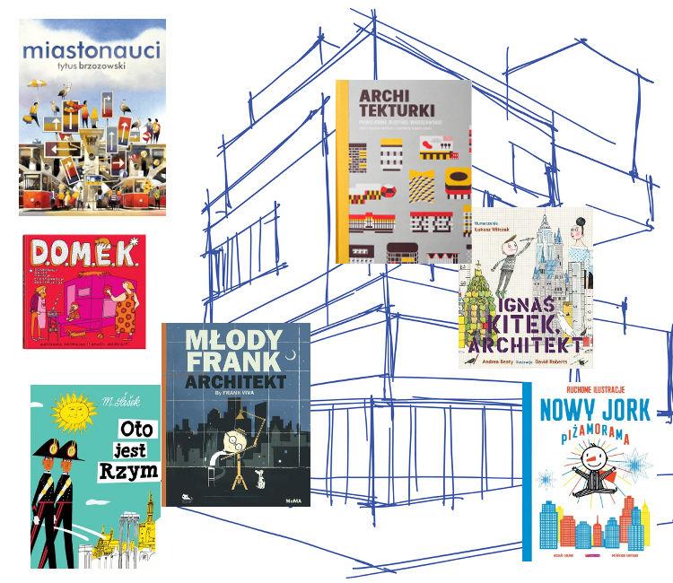 Książki o architekturze dla dzieci