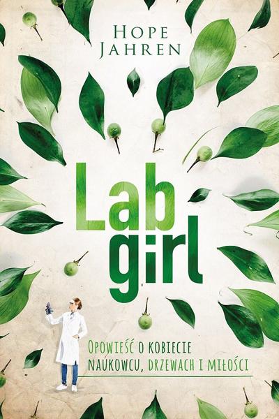 lab girl recenzja